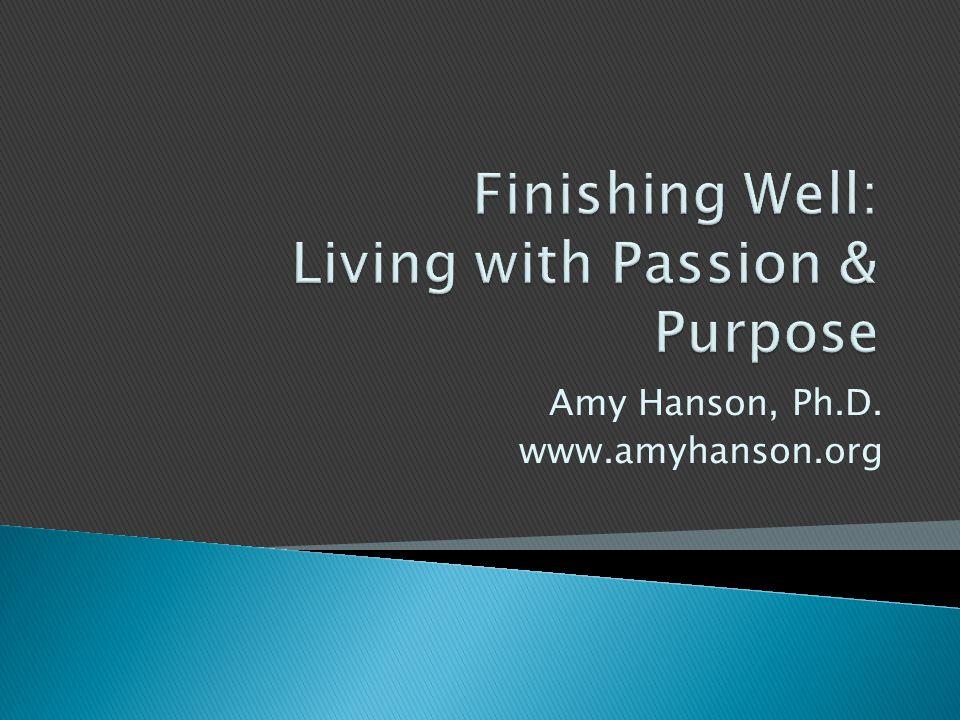 Amy Hanson, Ph.D. www.amyhanson.org