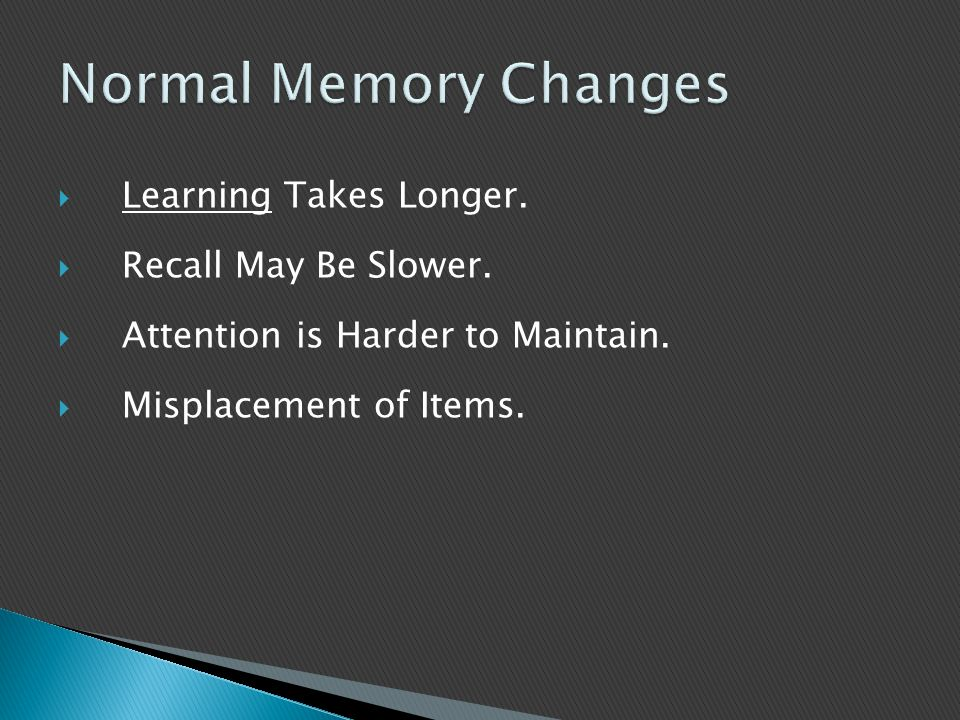  Learning Takes Longer.  Recall May Be Slower.  Attention is Harder to Maintain.