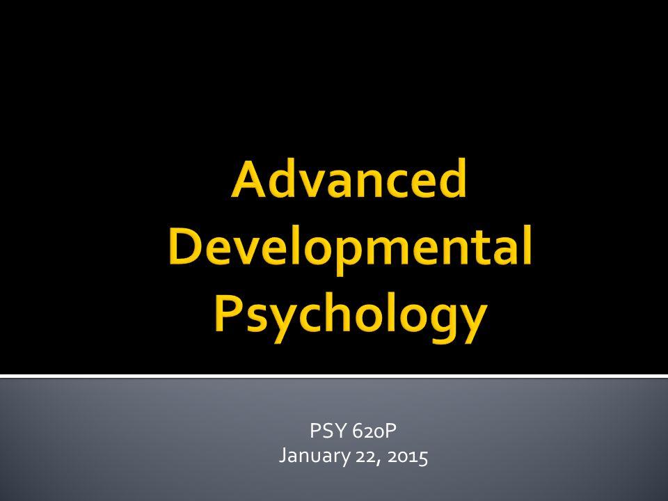 PSY 620P January 22, 2015