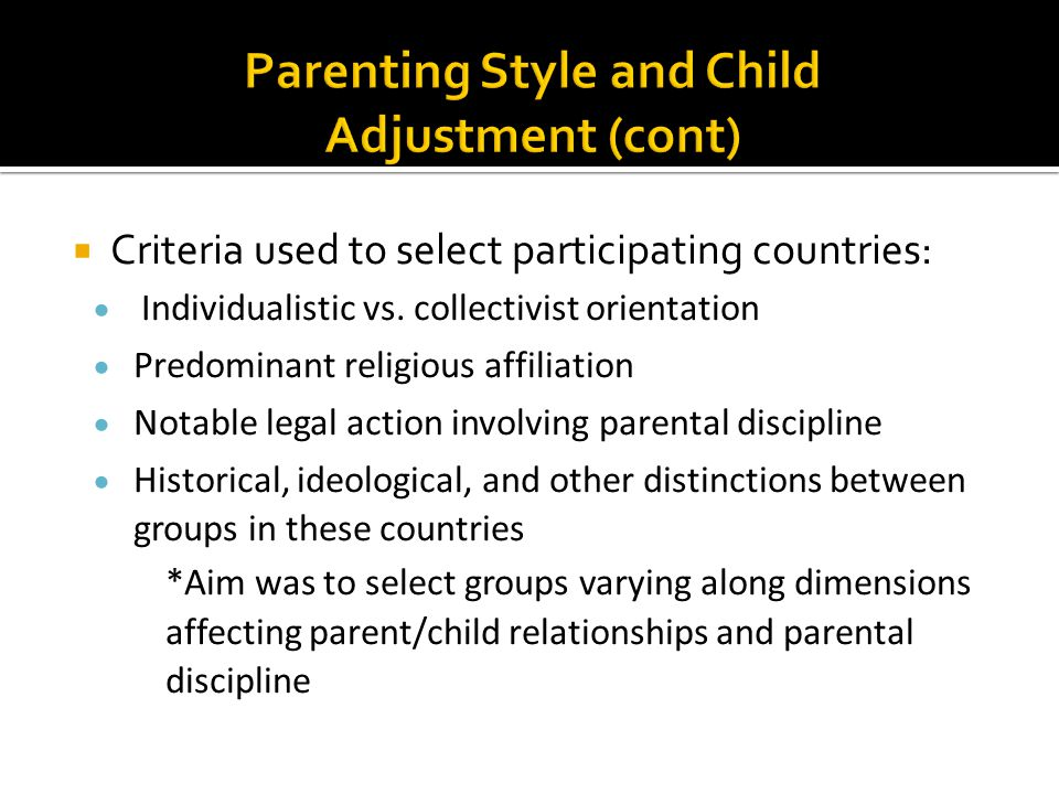  Criteria used to select participating countries:  Individualistic vs.