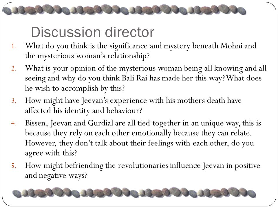 Discussion director 1.