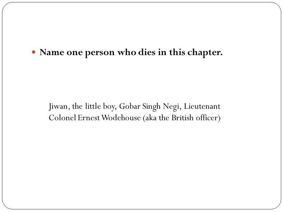 Name one person who dies in this chapter.