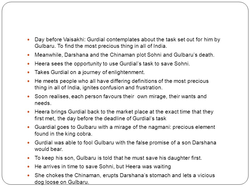 Day before Vaisakhi: Gurdial contemplates about the task set out for him by Gulbaru.