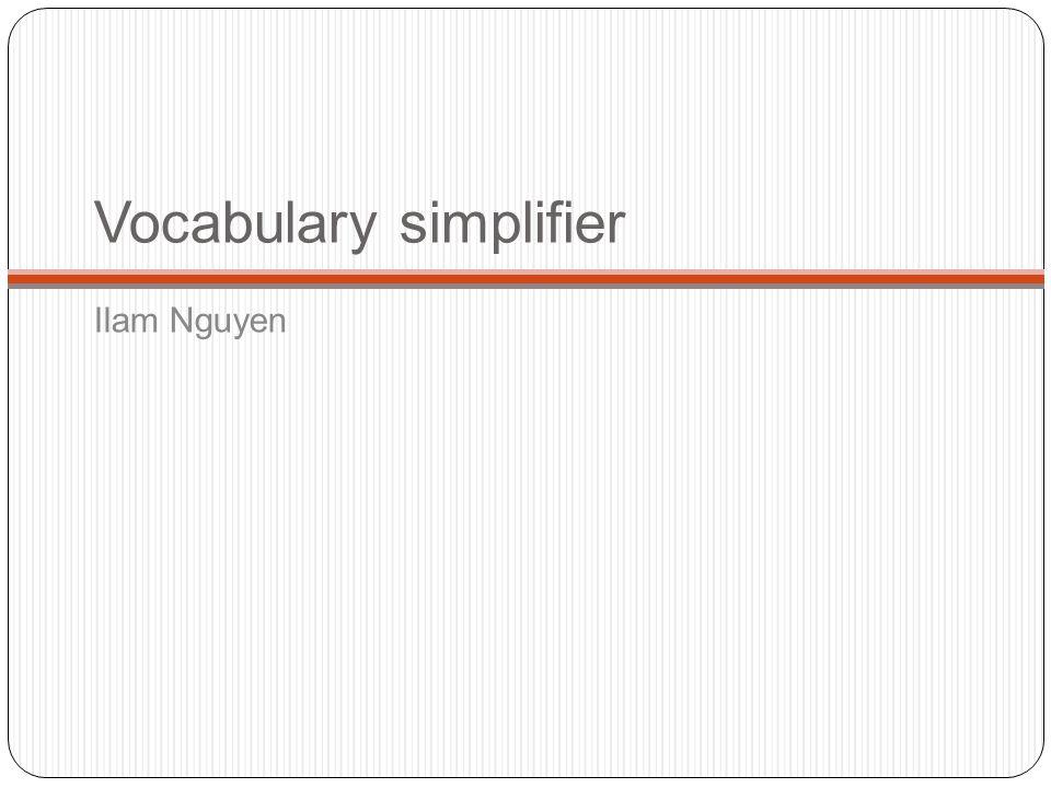 Vocabulary simplifier Ilam Nguyen