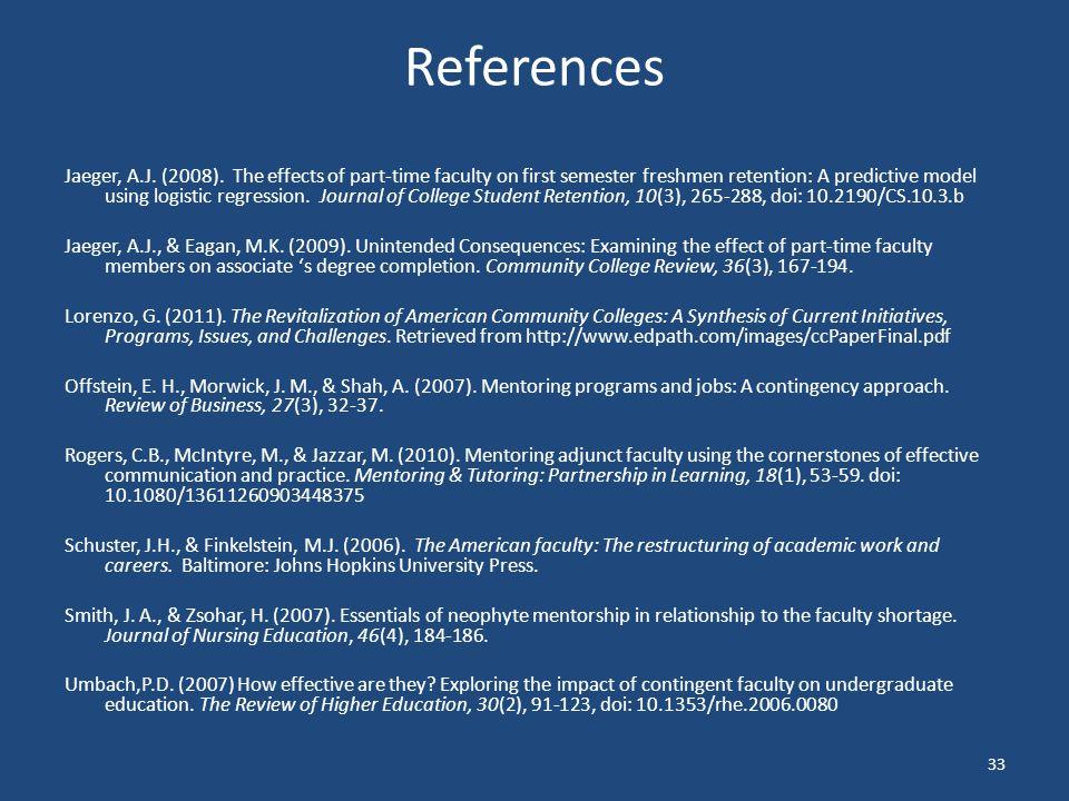 References Jaeger, A.J.(2008).