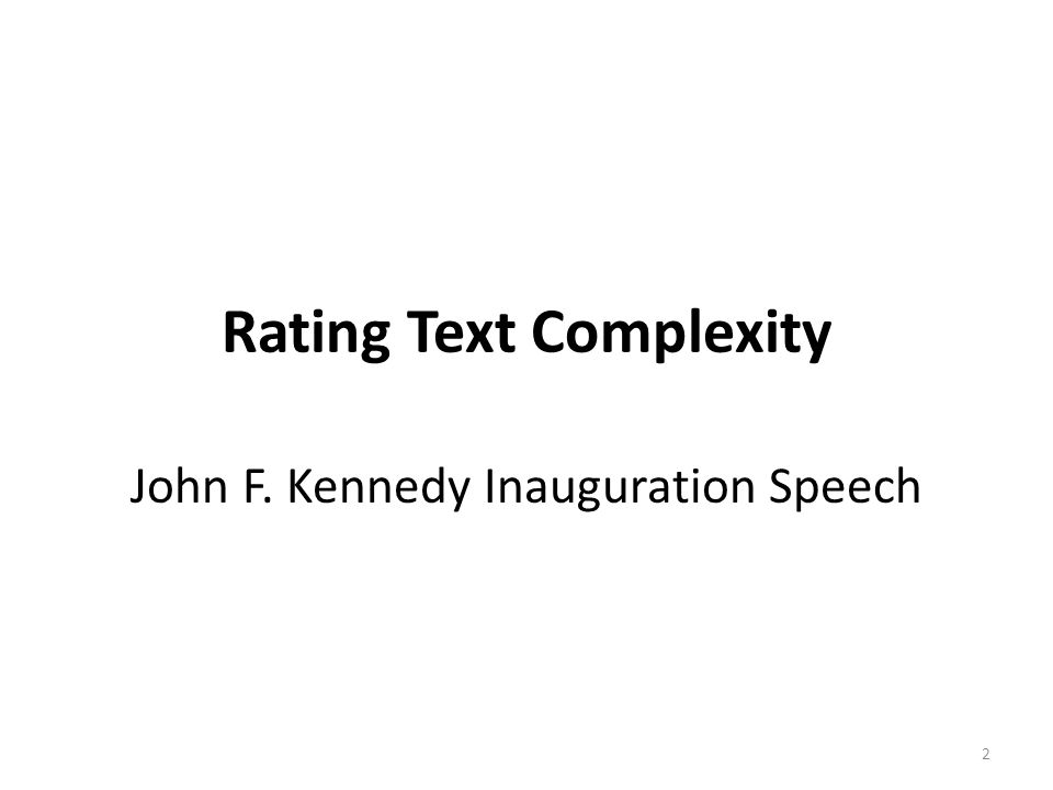 Rating Text Complexity John F. Kennedy Inauguration Speech 2