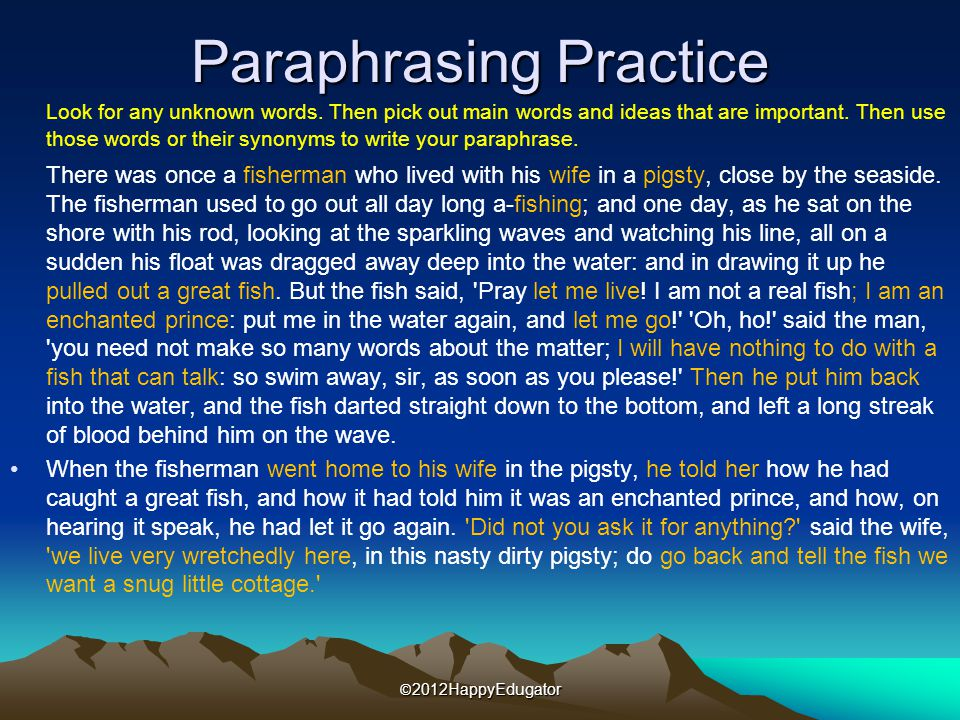 Paraphrasing Practice Look for any unknown words.