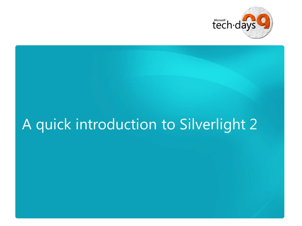 A quick introduction to Silverlight 2