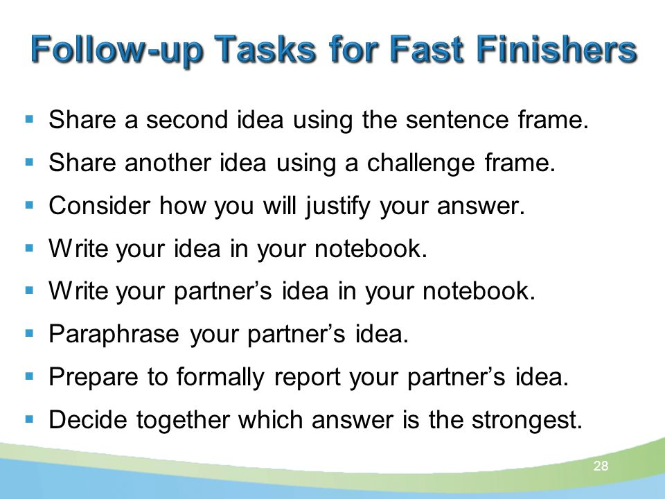  Share a second idea using the sentence frame.  Share another idea using a challenge frame.