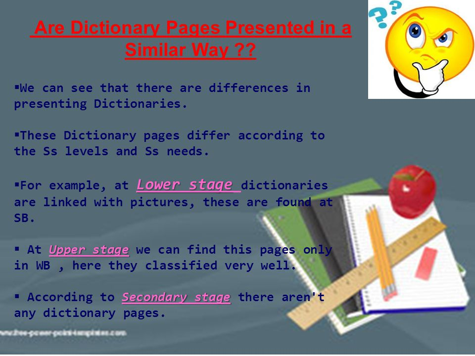 Are Dictionary Pages Presented in a Similar Way ??  We can see that there are differences in presenting Dictionaries.  These Dictionary pages differ