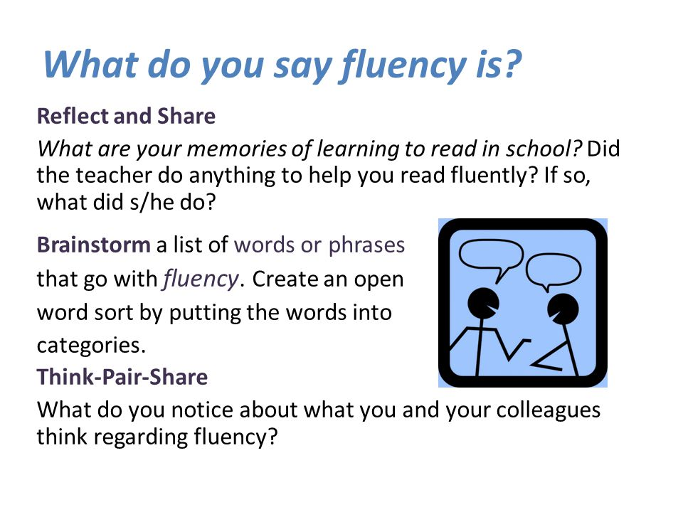 What is Fluency.Fluency is the ability to read a text accurately and quickly.