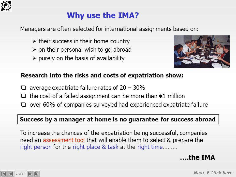 Why use the IMA.