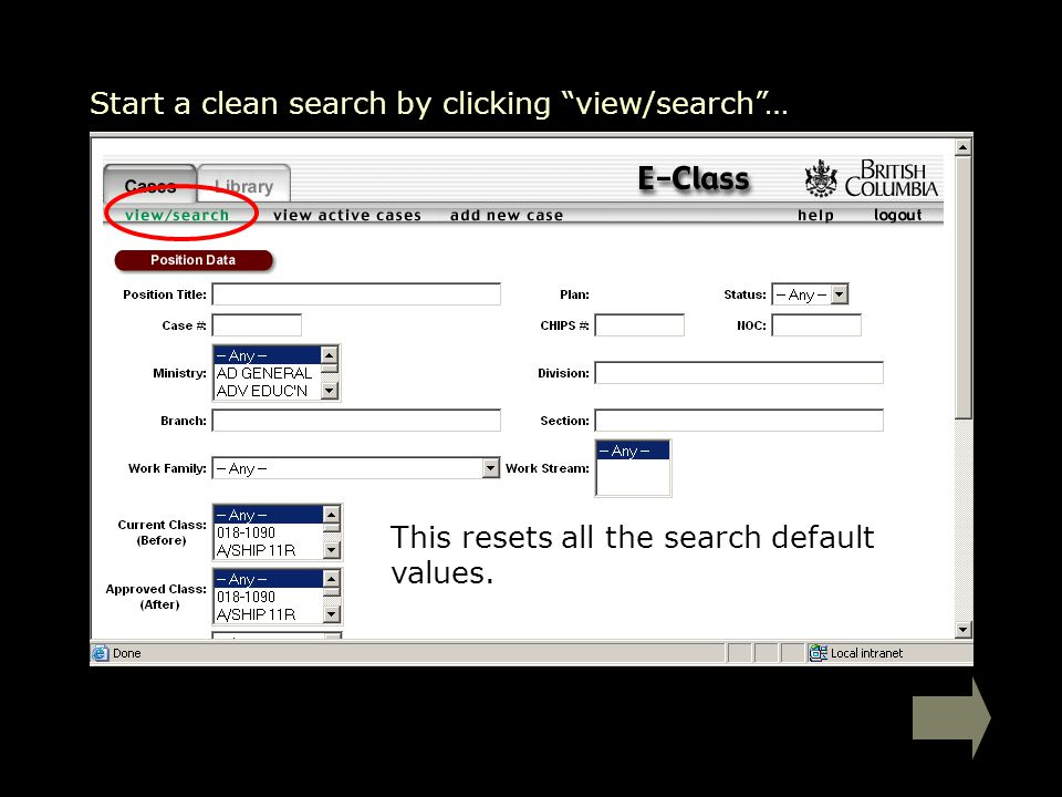 Start a clean search by clicking view/search … This resets all the search default values.