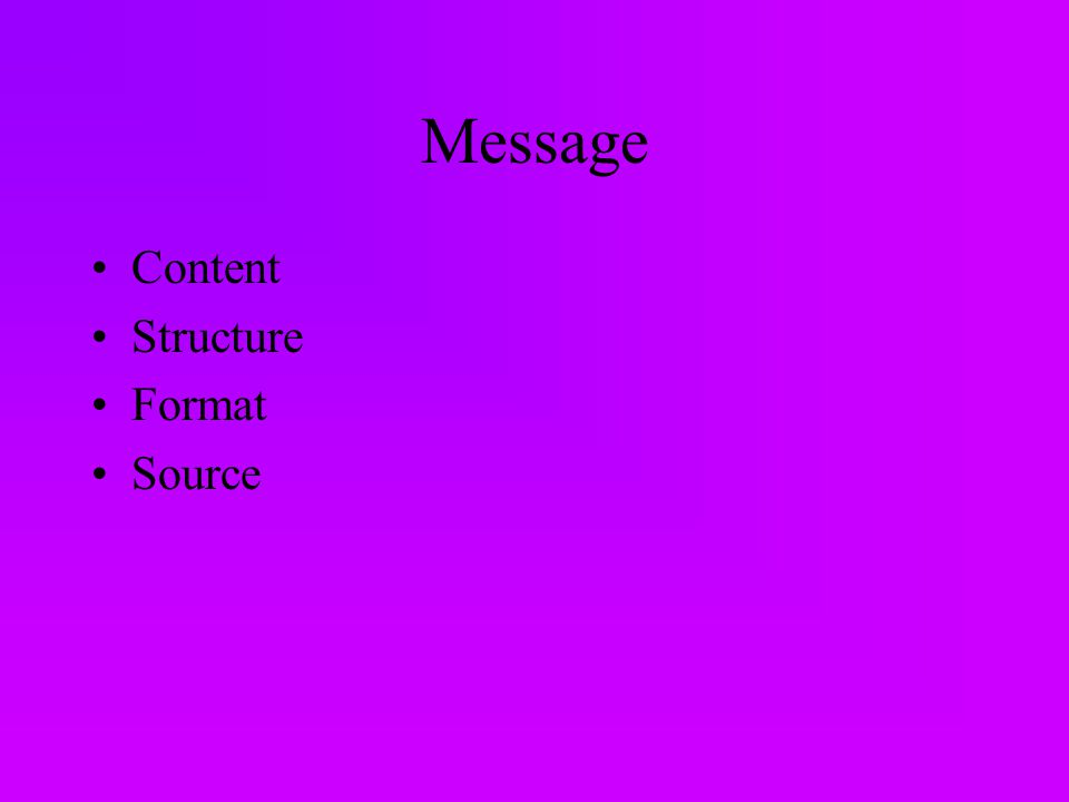Message Content Structure Format Source