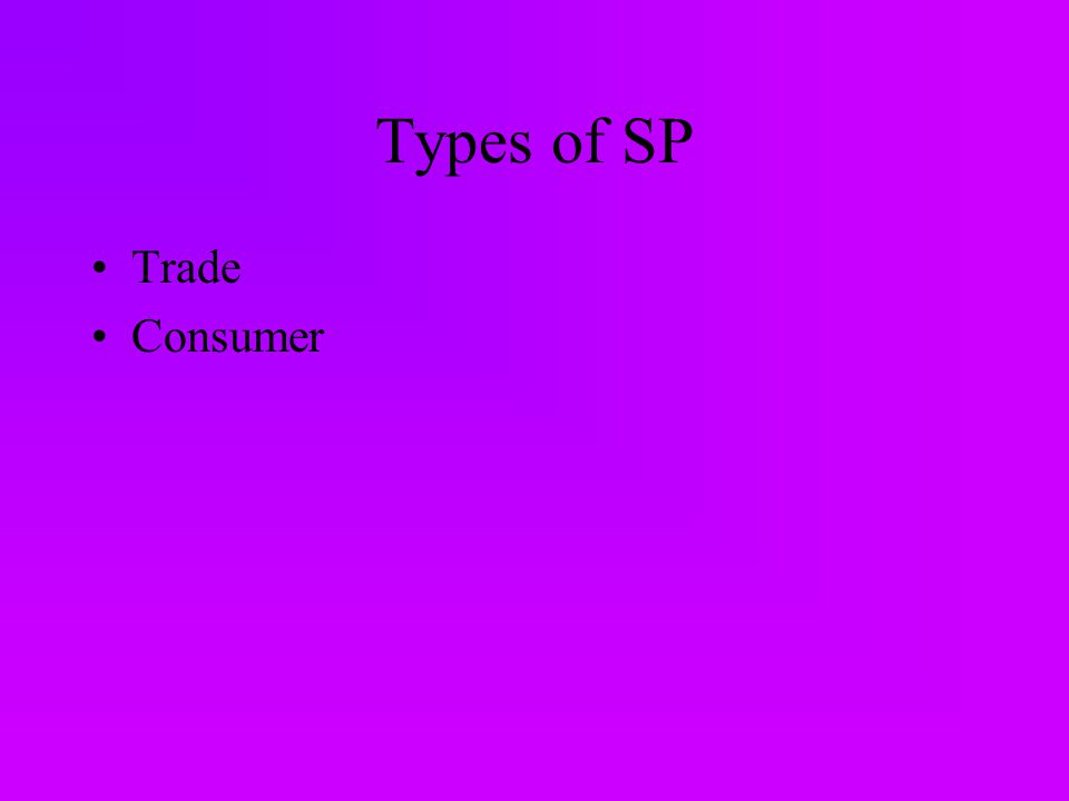 Types of SP Trade Consumer