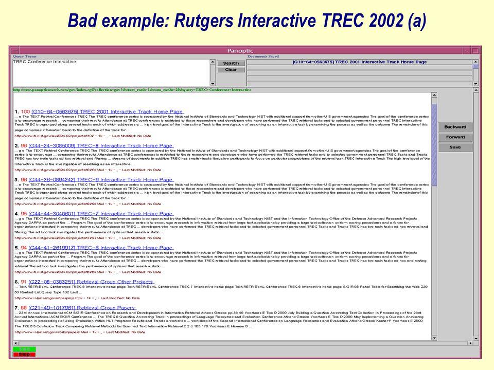Bad example: Rutgers Interactive TREC 2002 (a)