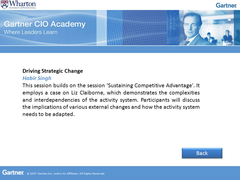 Driving Strategic Change Habir Singh This session builds on the session 'Sustaining Competitive Advantage .