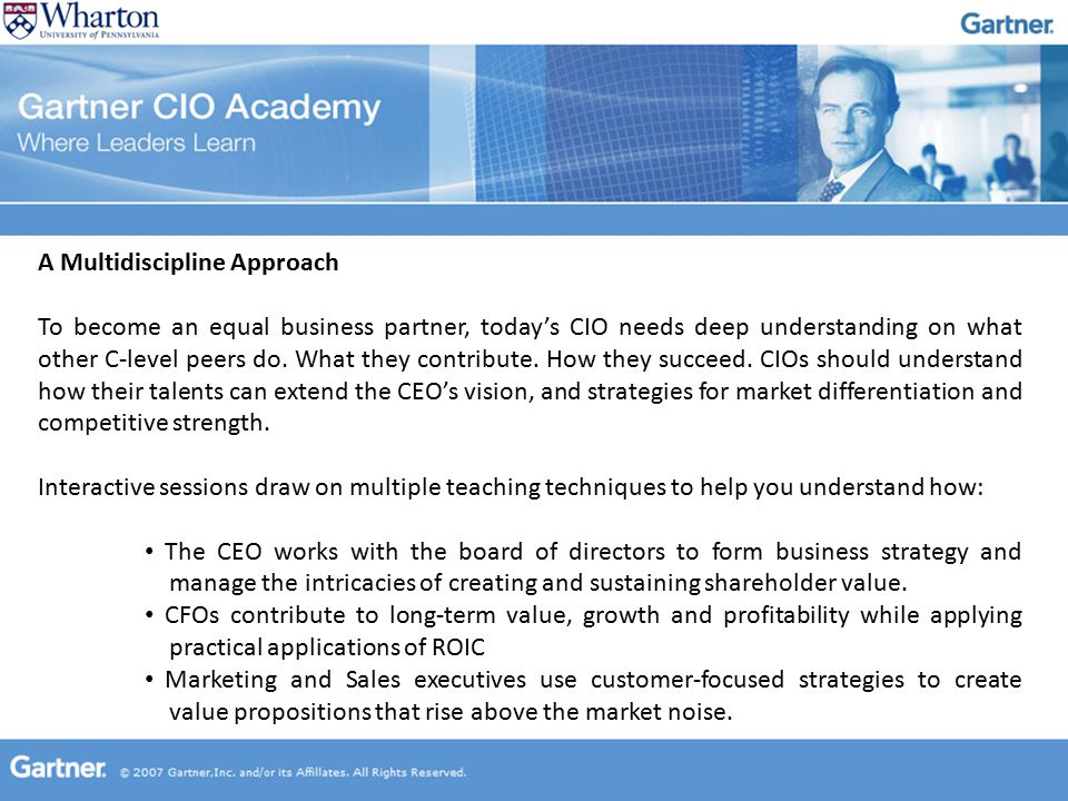 A Multidiscipline Approach To become an equal business partner, today's CIO needs deep understanding on what other C-level peers do.