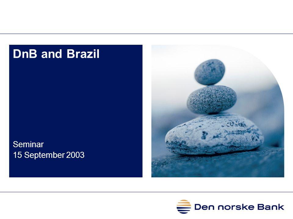 DnB and Brazil Seminar 15 September 2003