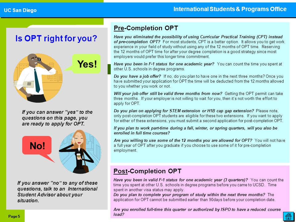 """Page 5 Is OPT right for you? If you can answer """"yes"""" to the questions on this page, you are ready to apply for OPT. If you answer """"no"""" to any of these"""