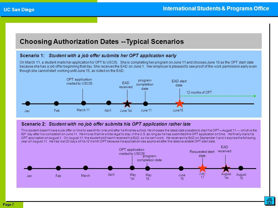 Page 7 Choosing Authorization Dates --Typical Scenarios Jan June 11 Feb March 11 April June15 EAD start date program completion date OPT application m