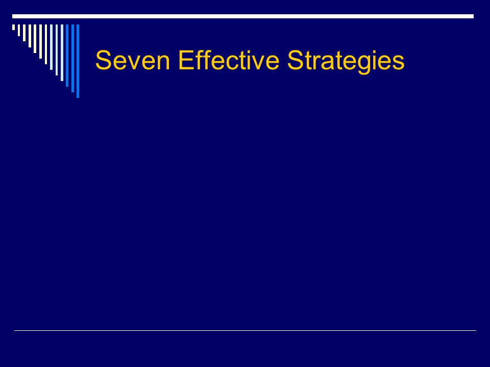 Seven Effective Strategies