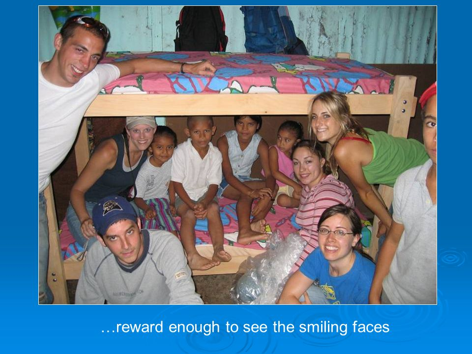…reward enough to see the smiling faces