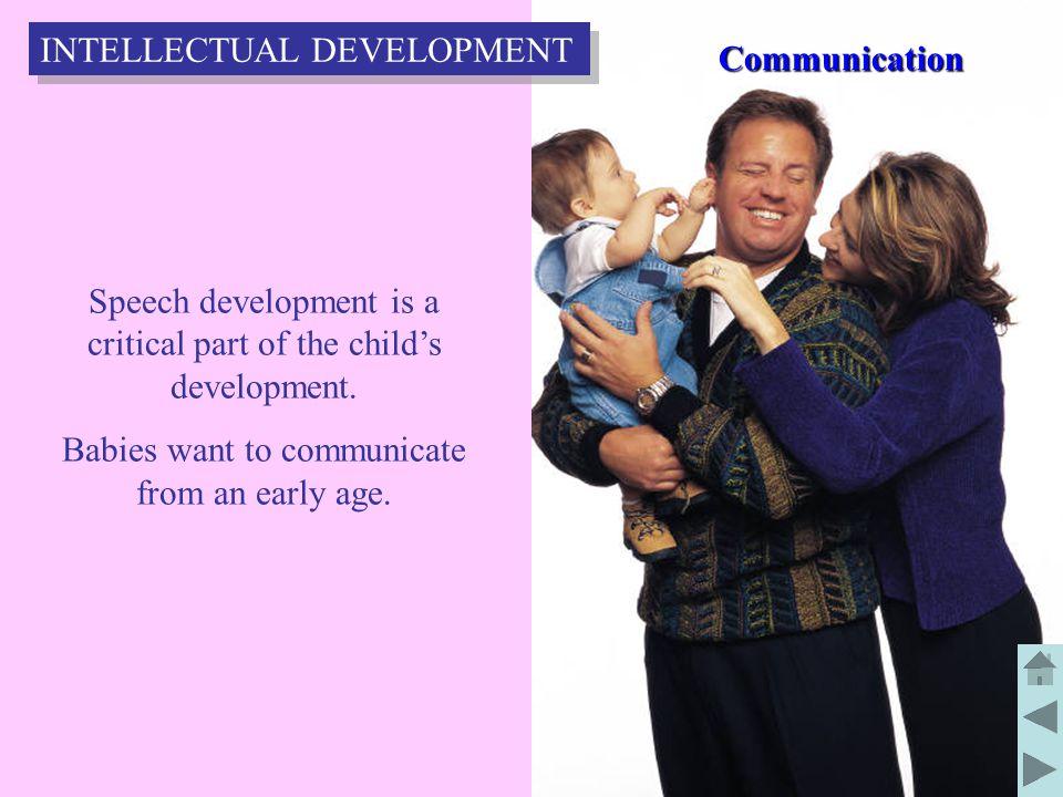 55 Speech development is a critical part of the child's development.
