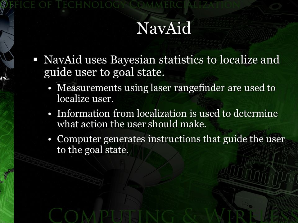 NavAid evaluation  NavAid has been evaluated in both virtual and real environments.
