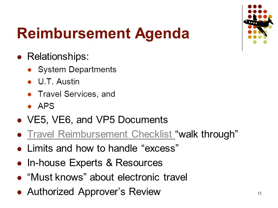 13 Reimbursement Agenda Relationships: System Departments U.T.