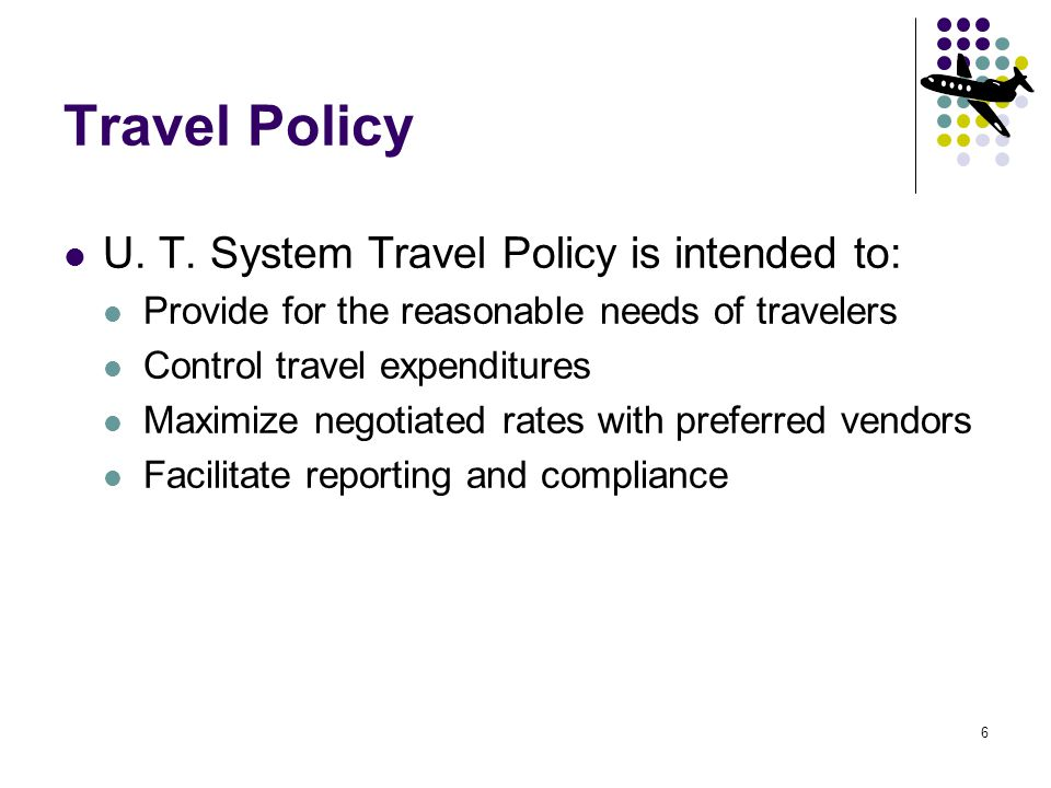 6 Travel Policy U. T.