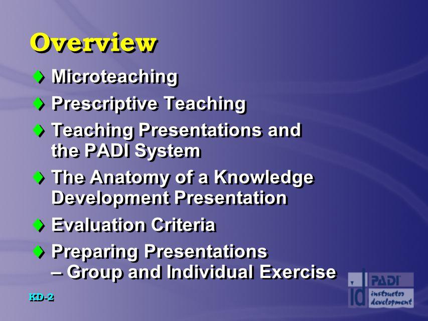 KD-13 Prescriptive Teaching  What are five advantages of prescriptive teaching.