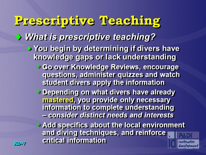 KD-8 Prescriptive Teaching Steps Step 1