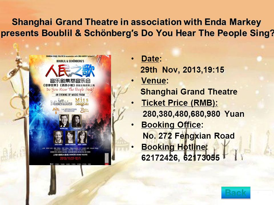 Shanghai Grand Theatre in association with Enda Markey presents Boublil & Schönberg′s Do You Hear The People Sing? Date: 29th Nov, 2013,19:15 Venue: S