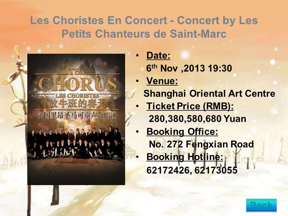 Nature Element-Strike Concert Date: 22nd Nov, 2013 19:30 Venue: Shanghai Oriental Art Center Ticket Price (RMB): 80, 120,180,240,300 Yuan Booking Office: No.