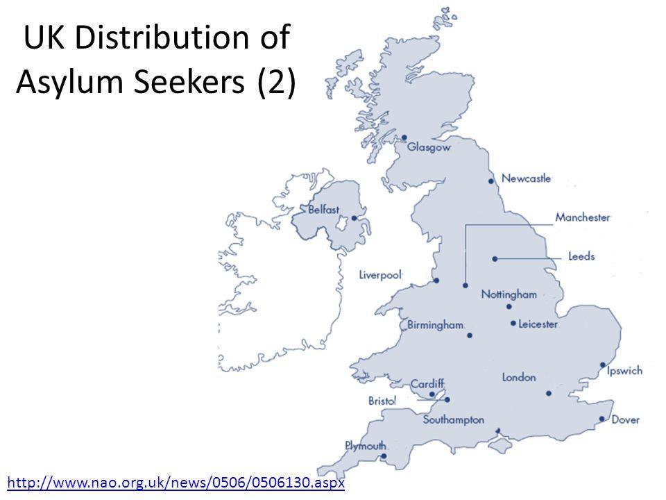 http://www.nao.org.uk/news/0506/0506130.aspx UK Distribution of Asylum Seekers (2)