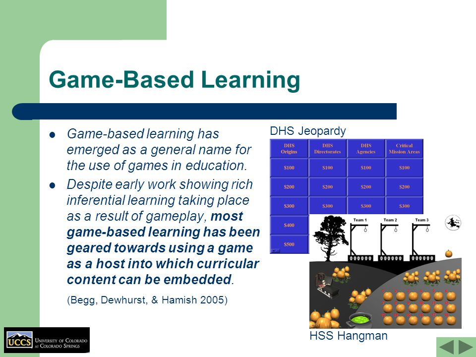 Game-Based Learning Game-based learning has emerged as a general name for the use of games in education.