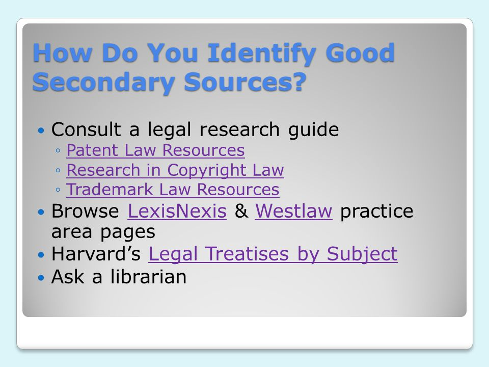 How Do You Identify Good Secondary Sources.