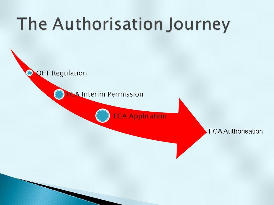 OFT Regulation FCA Interim Permission FCA Application FCA Authorisation