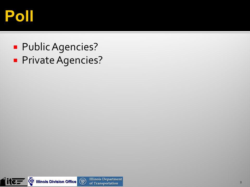  Public Agencies  Private Agencies 2