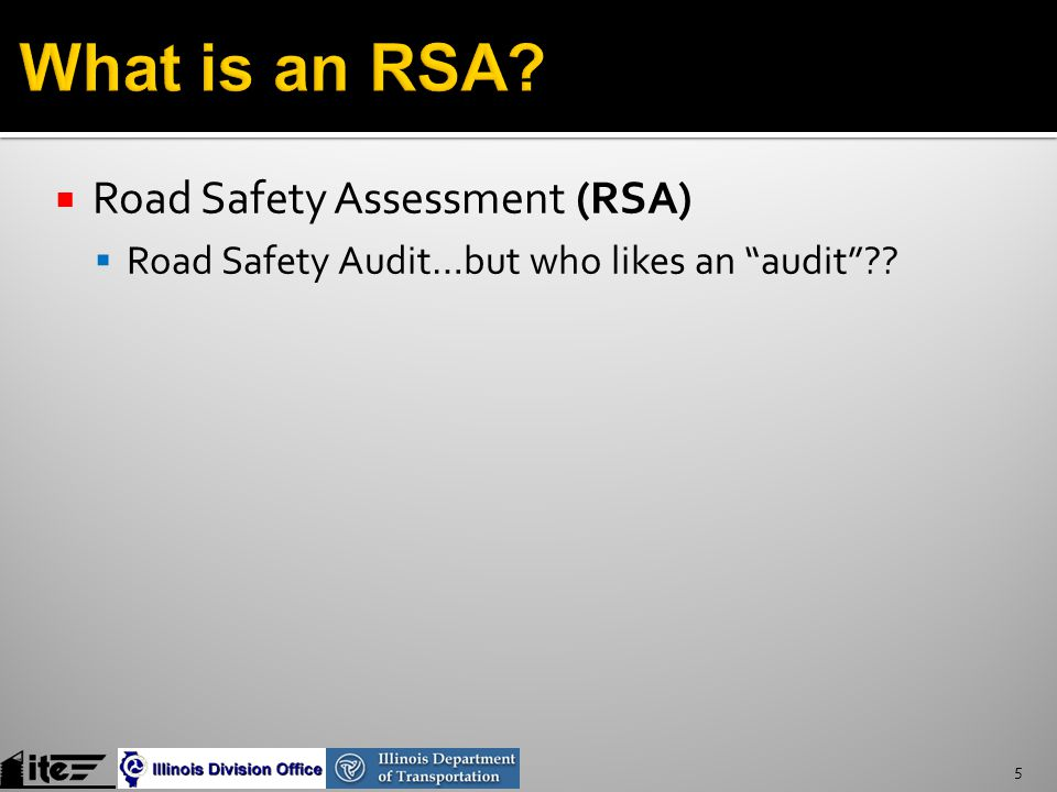  Qualitative safety assessment of a roadway  The Why and the How  Not just What, When, and Where 6