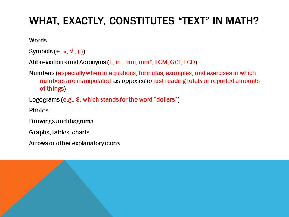 WHAT, EXACTLY, CONSTITUTES TEXT IN MATH.