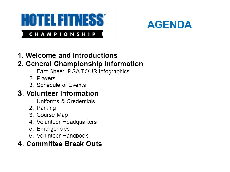 1. Welcome and Introductions 2. General Championship Information 1.