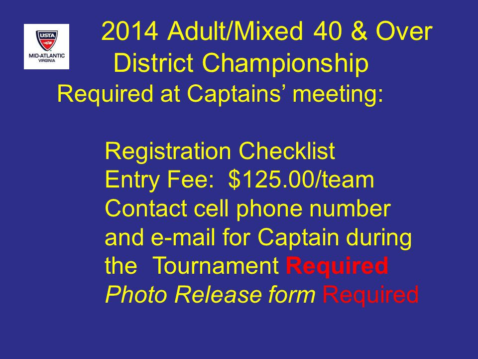 2014 Adult/Mixed 40 & Over District Championship Reading the Draw Ex 2, B1 vs B2 Sat 12:00ODU 5 courts at 12pm, ODU