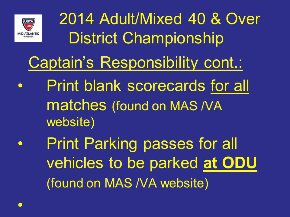 2014 Adult/Mixed 40 & Over District Championship Playoffs 4.5 Men A & B Both Flight Winners Advance