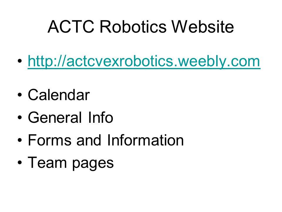 ACTC Robotics Handbook Go over highlights from the handbook It is available on the ACTC Robotics website