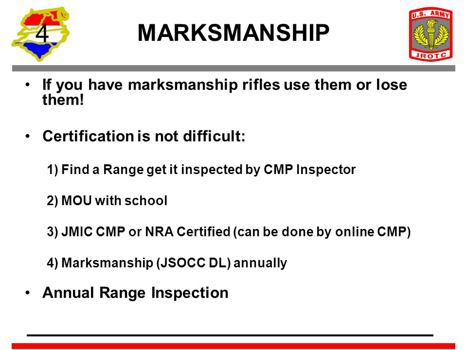 4 If you have marksmanship rifles use them or lose them! Certification is not difficult: 1) Find a Range get it inspected by CMP Inspector 2) MOU with