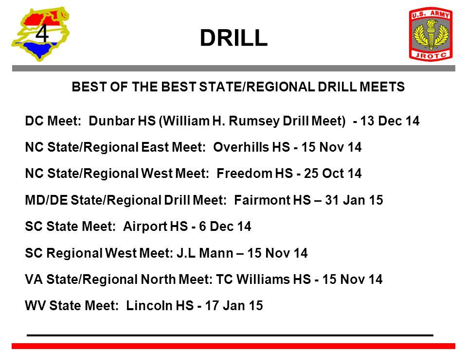 4 DRILL BEST OF THE BEST STATE/REGIONAL DRILL MEETS DC Meet: Dunbar HS (William H. Rumsey Drill Meet) - 13 Dec 14 NC State/Regional East Meet: Overhil