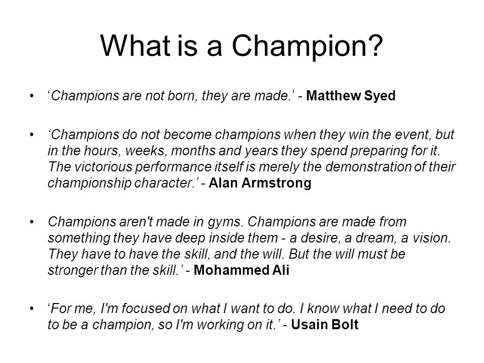 What is a Champion.