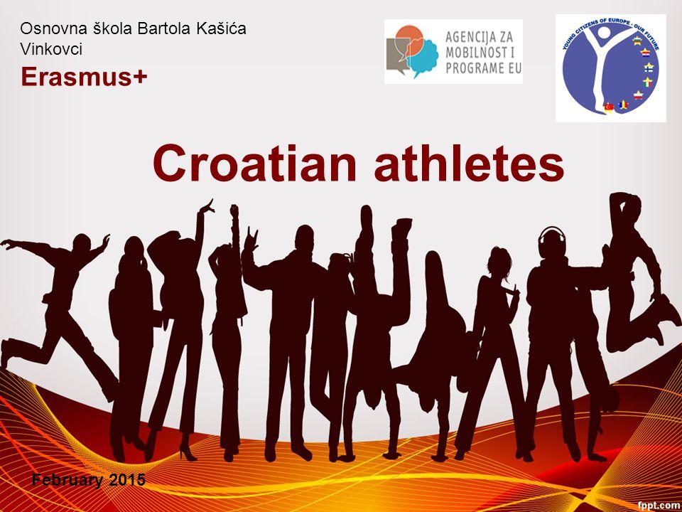 Croatian athletes Erasmus+ Osnovna škola Bartola Kašića Vinkovci February 2015